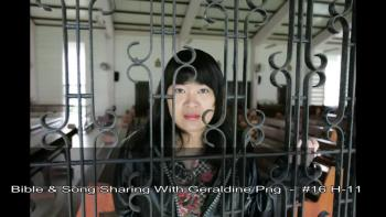 Bible & Song Sharing With Geraldine Png - H-11 (Part 2) .wmv