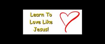 Learn To Love Like Jesus! - Randy Winemiller