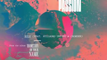 Passion - Rule (Live/Audio) ft. Hillsong UNITED and Crowder