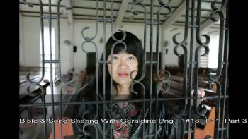 Bible & Song Sharing With Geraldine Png   Part 3 #18 H 11