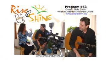 Rise & Shine, Program #53