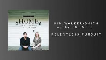 Kim Walker-Smith and Skyler Smith - Relentless Pursuit (Audio)