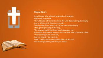 March 9th -  Psalm 32:1-5 & Proverbs 11:16-18 - Reading