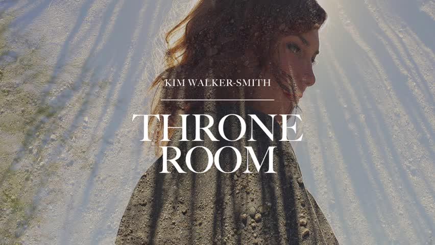 Kim Walker-Smith - Throne Room