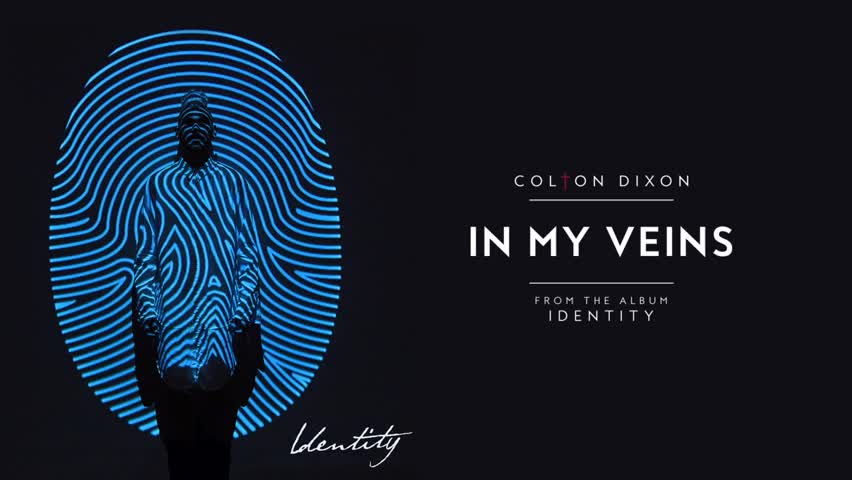 Colton Dixon - In My Veins