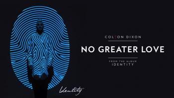 Colton Dixon - No Greater Love