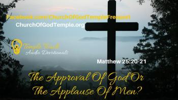 The Approval Of God Or The Applause Of Men?
