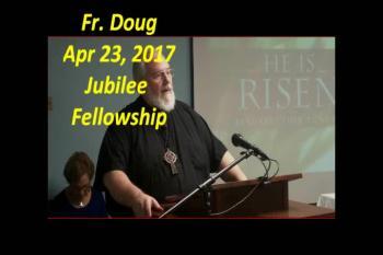 Fr. Doug April 23, 2017