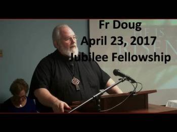 Fr. Doug April 23 2017