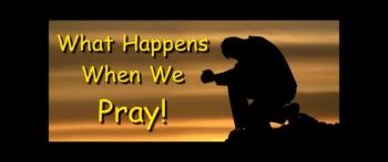 What Happens When We Pray! - Randy Winemiller