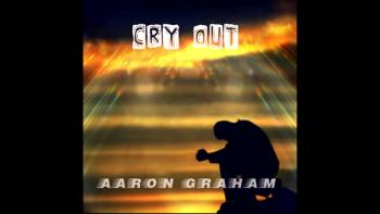 Cry Out - Aaron Graham (Official Music Video)