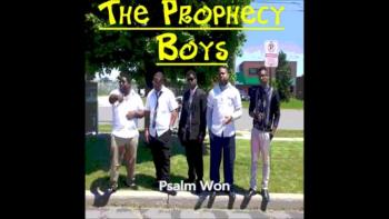 The Prophecy Boys - Psalms one