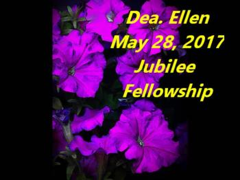 May 28 2017 Deacon Ellen