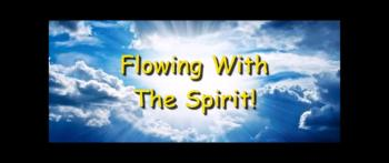 Flowing With The Spirit! - Randy Winemiller