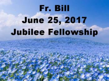 Fr Bill Jubilee Fellowship June 25 2017