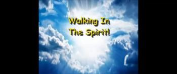 Walking In The Spirit! - Randy Winemiller