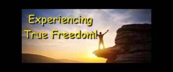 Experiencing True Freedom! - Randy Winemiller