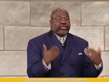 TD Jakes — Stumbling Into the Place
