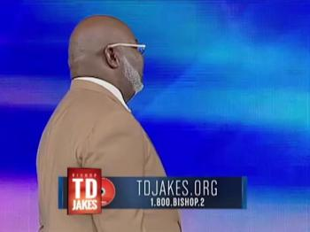 TD Jakes — You're the Man