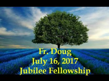 Fr Doug July 16 2017