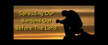Spreading Our Burdens Out Before The Lord! - Randy Winemiller