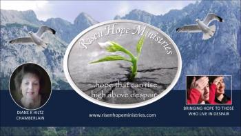 About the Risen Hope Ministries | Diane K Hiltz Chamberlain