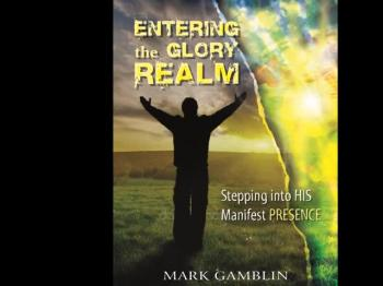Entering the Glory Realm. By Mark Gamblin. Book Teaser Trailer