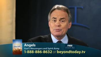 Beyond Today -- Angels: God's Messengers and Spirit Army
