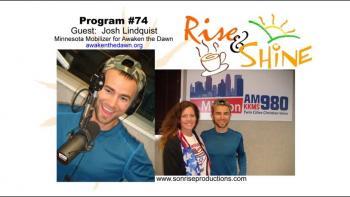 Rise & Shine, Program #74