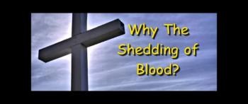 Why The Shedding of Blood? - Guest Speaker Alan Ion