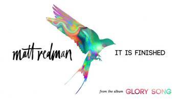Matt Redman - It Is Finished