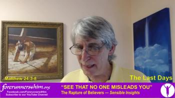 Last Days: Let No One Mislead You