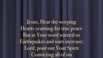 Jesus, Hear The Weeping