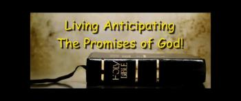 Living Anticipating The Promises of God! - Randy Winemiller