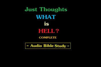Just Thoughts  - What is Hell ?