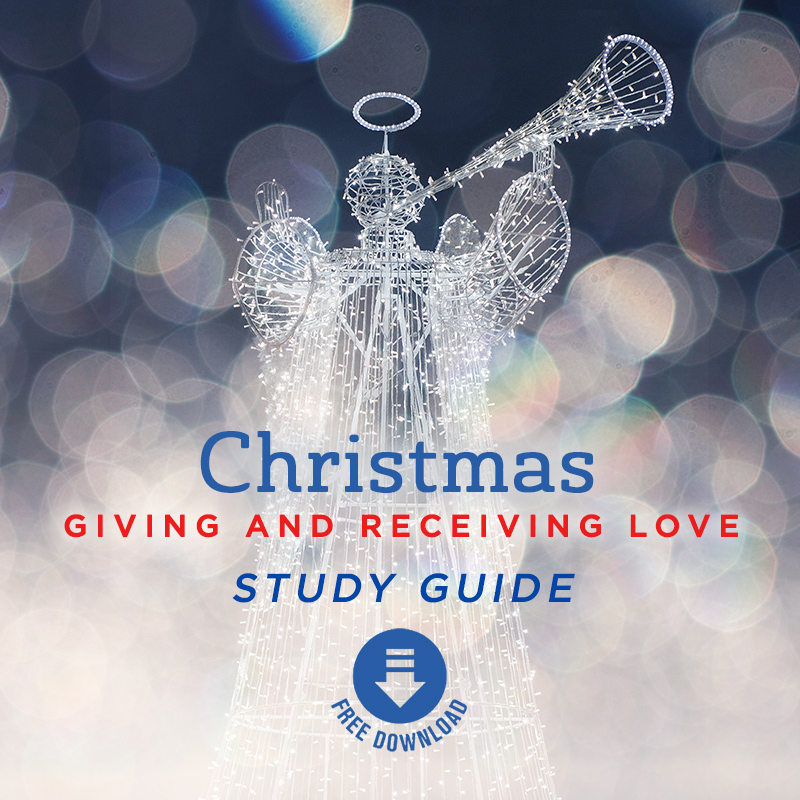 Christmas: Receiving and Giving Love Study Guide