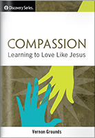 Compassion: Learning to Love Like Jesus