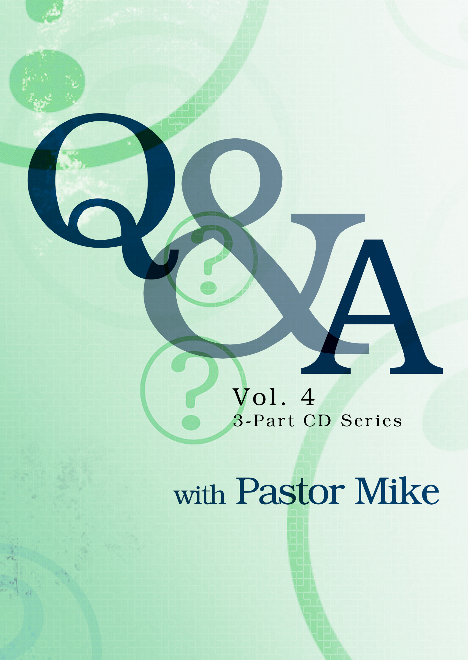Q&A Vol.4 with Mike Fabarez