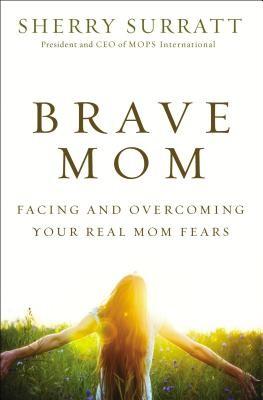 Brave Mom