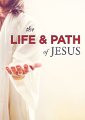 The Life and Path of Jesus