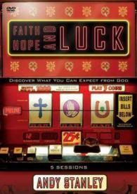 Faith, Hope and Luck