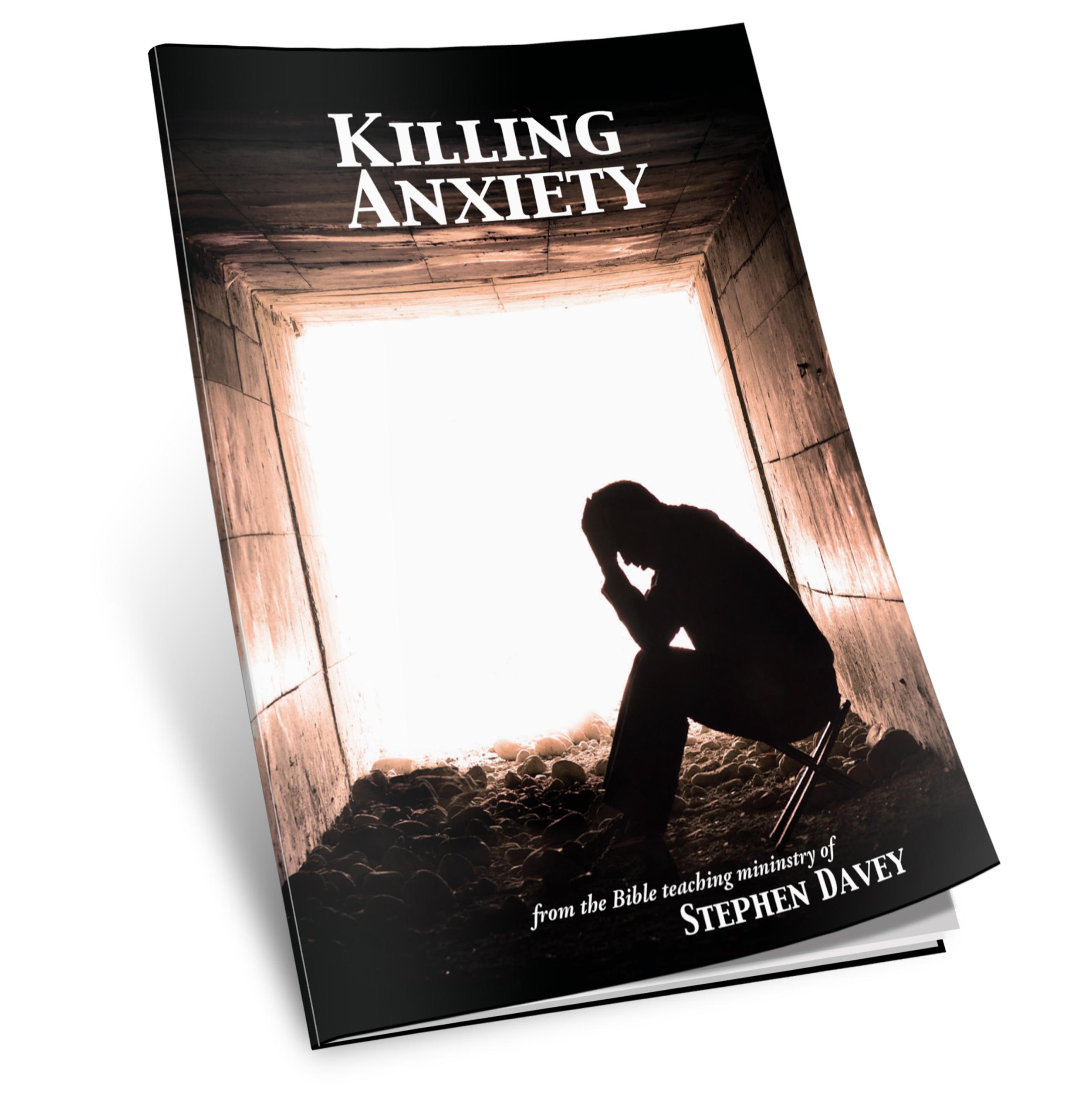 Killing Anxiety