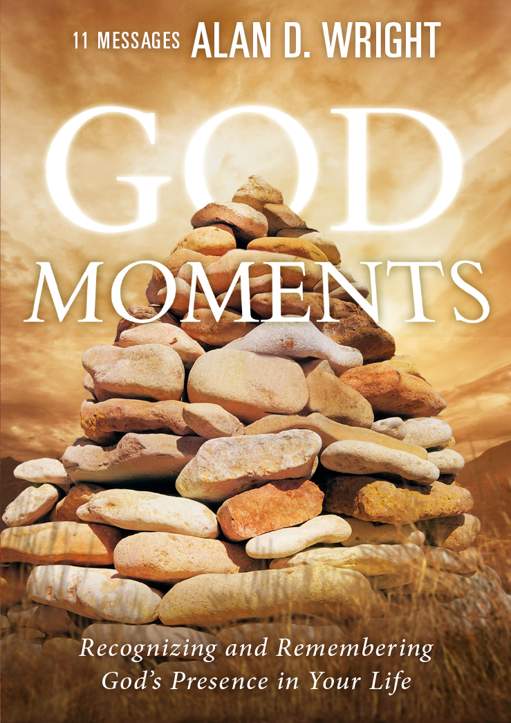 God Moments: Recognizing and Remembering God's Presence in Your Life