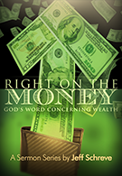 Right on the Money: God's Word Concerning Wealth