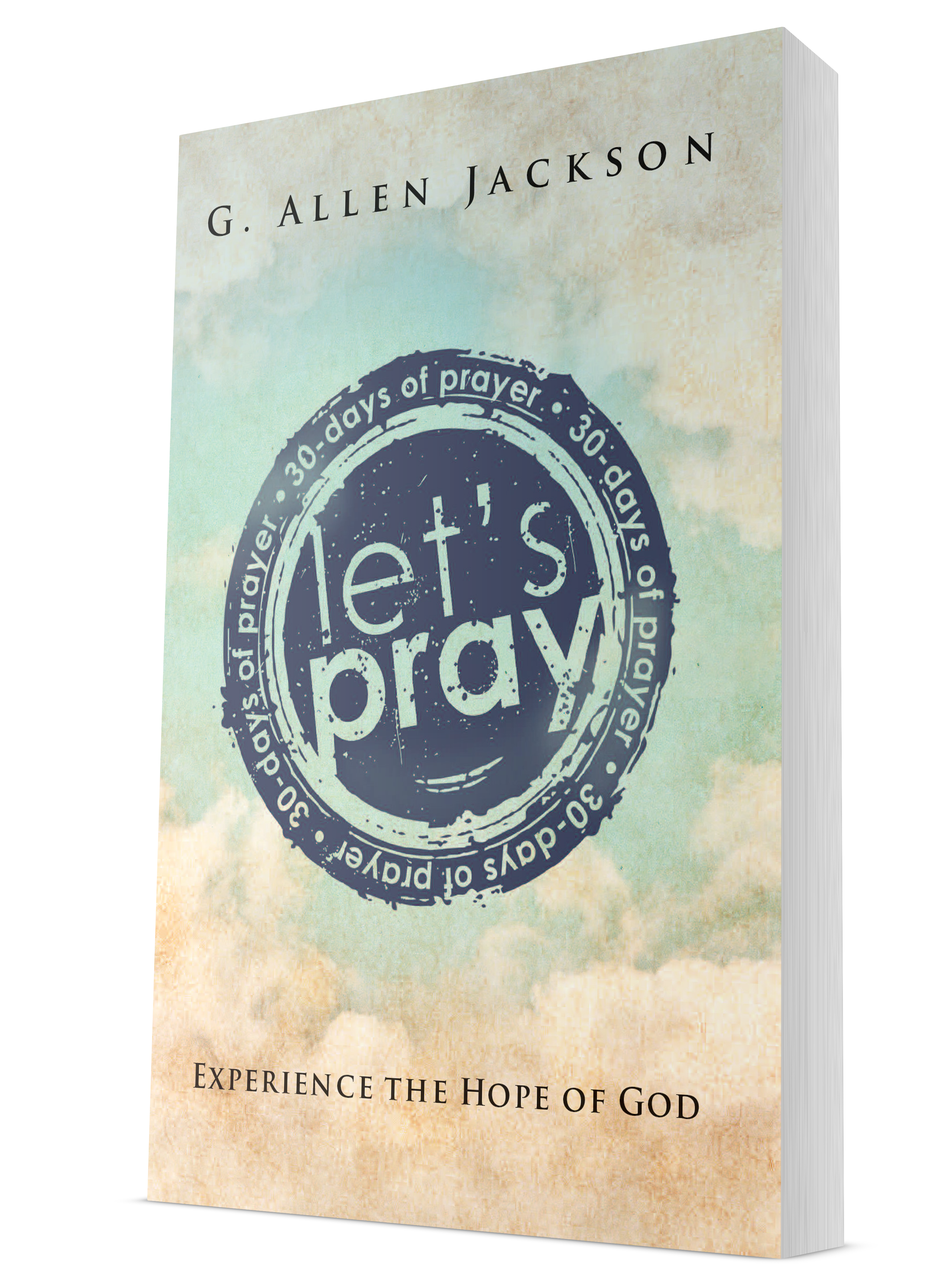 Let's Pray: 30 Days of Prayer