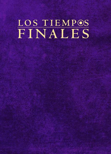 Los Tiempos Finales