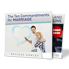 The Ten Commandments for Marriage & Loving Guidance and the Guidance of Love