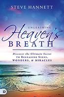 Unleashing Heaven's Breath & Glorifying God Through the Miraculous (Book & 3-CD Set)