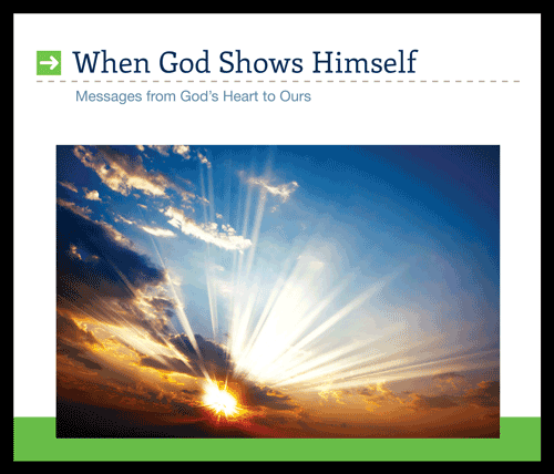 When God Shows Himself