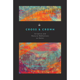 FREE: Cross & Crown Easter Booklet from Dr. Stanley
